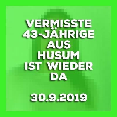 30.9.2019 - update - Husum - #vermisste 43-Jährige ist wohlbehalten zurück.