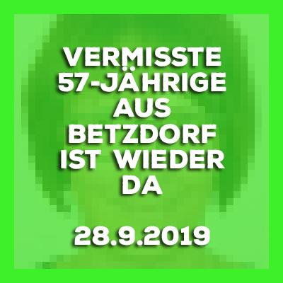 28.9.2019 - Update - Betzdorf Sieg -#Vermisste 57-Jährige ist wieder da.