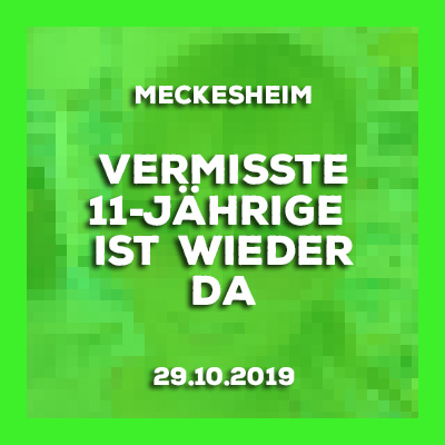 29-10-2019 - Vermisste 11-Jährige aus Meckesheim ist wieder da.