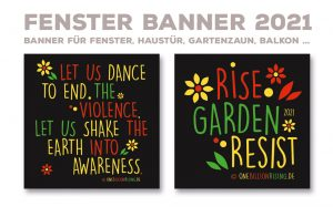 Fensterbanner One Billion Rising - Rising Gardens 2021