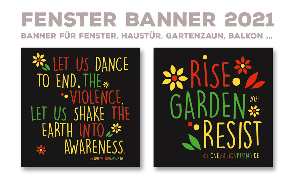 Fensterbanner One Billion Rising - Rising Gardens 2021