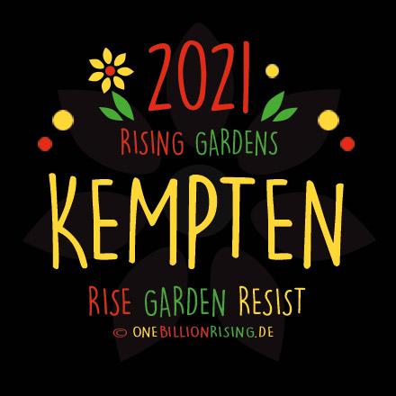 #Kempten is Rising 2021 - #onebillionrising #risinggardens #obrd
