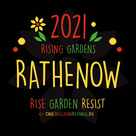 #Rathenow is Rising 2021 - #onebillionrising #risinggardens #obrd