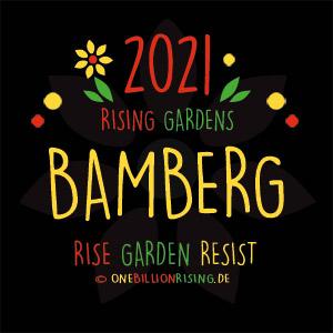 One Billion Rising 2021 Bamberg #risinggardens #onebillionrising