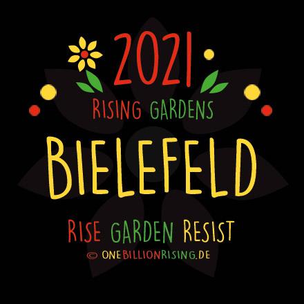 Bielefeld is Rising 2021 - #onebillionrising #risinggardens #obrd