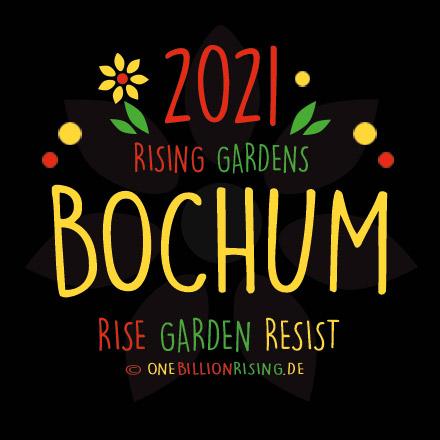 Bochum is Rising 2021 - #onebillionrising #risinggardens #obrd