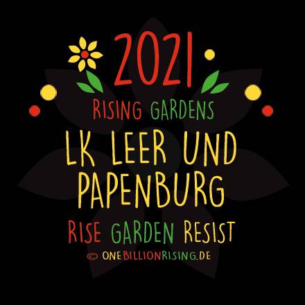 #Leer #Papenburg is Rising 2021 - #onebillionrising #risinggardens #obrd