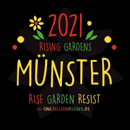#Muenster is Rising 2021 - #onebillionrising #risinggardens #obrd
