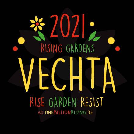 Vechta is Rising 2021 - #onebillionrising #risinggardens #obrd