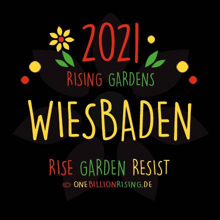 #Wiesbaden is Rising 2021 - #onebillionrising #risinggardens #obrd
