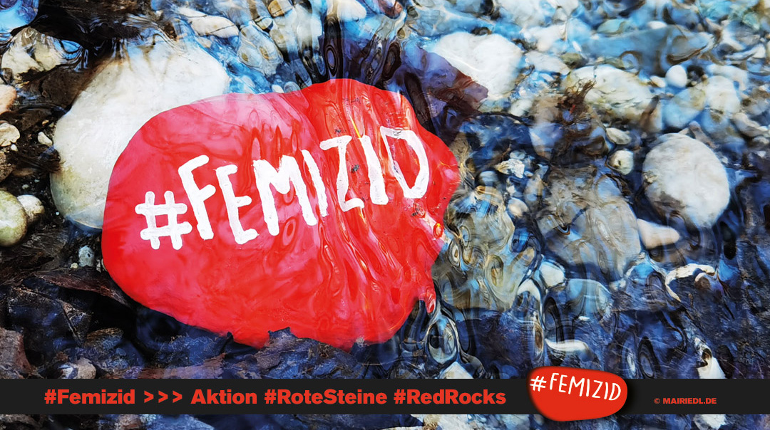 #Femizid Aktion #RoteSteine #RedRocks