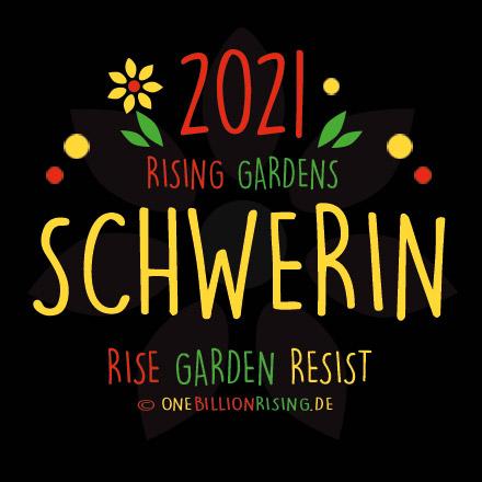 One Billion Rising 2021 Schwerin #onebillionrising #risinggardens #obrd